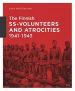 The finnish ss-volunteers and atrocities 1941-1943