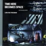 Time here becomes space: scenography