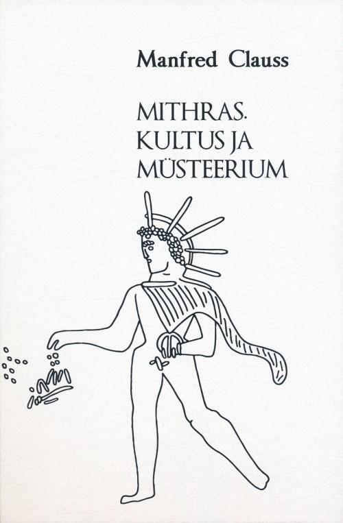 Mithras. kultus ja müsteerium