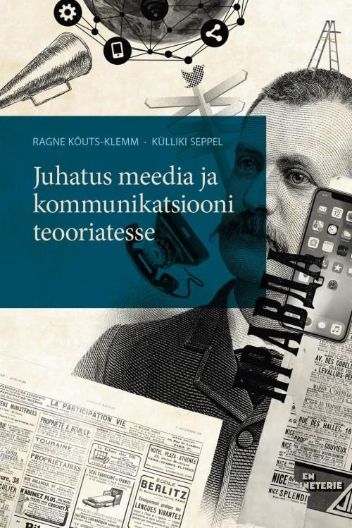 Juhatus meedia ja kommunikatsiooni teooriatesse