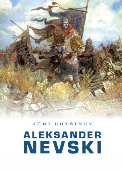 Aleksander nevski. jutustus kaugest ajastust