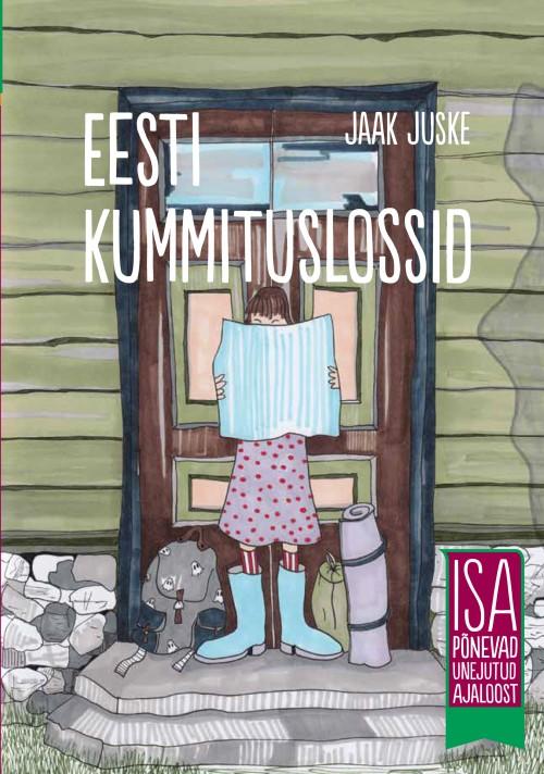 Eesti kummituslossid. isa põnevad unejutud ajaloost