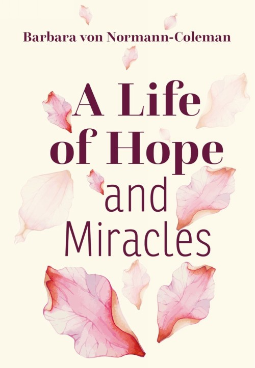 A life of hope and miracles