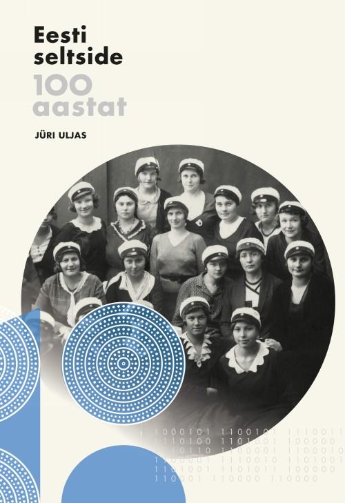 Eesti seltside 100 aastat