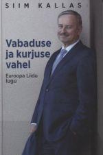 Vabaduse ja kurjuse vahel. euroopa liidu lugu