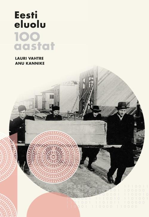 Eesti eluolu 100 aastat