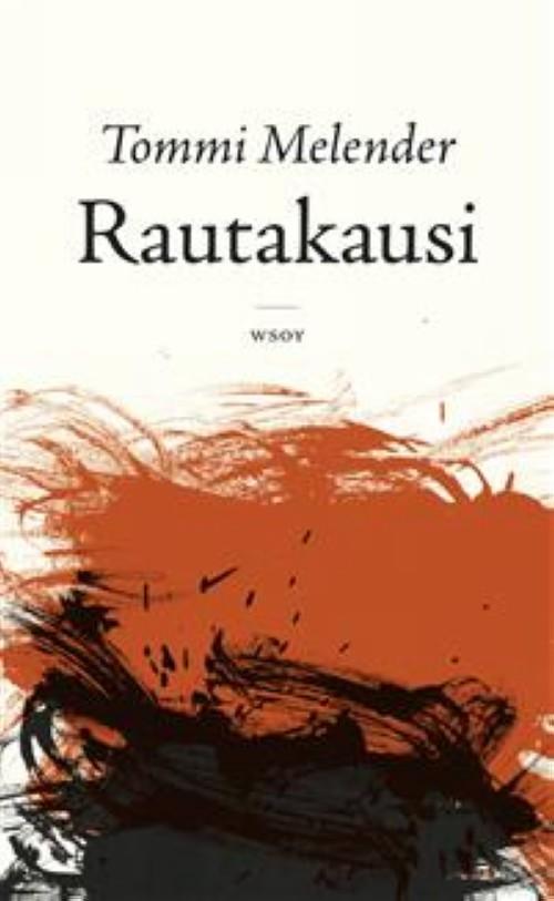 Rautakausi : romaani