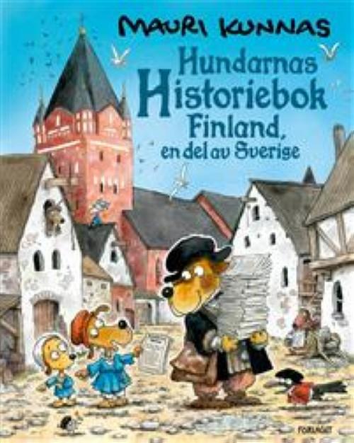 Hundarnas historiebok - Finland, en del av Sverige. Finland, en del av Sverige