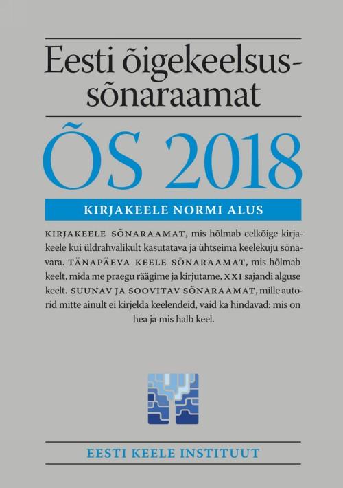 Eesti õigekeelsussõnaraamat õs 2018