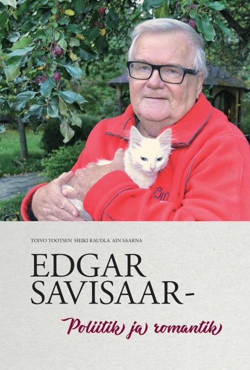 Edgar savisaar – poliitik ja romantik