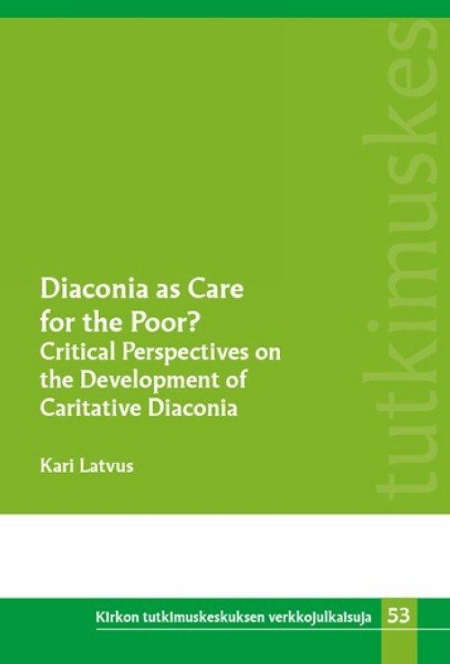 Diaconia as Care for the Poor?