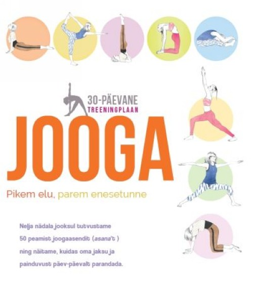 Jooga. 30-päevane treeningplaan