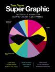 Super Graphic. Vselennaja komiksov skvoz skhemy i diagrammy