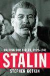 Stalin: Waiting for Hitler, 1929-1941. Waiting for Hitler 1929-1941