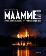 Maammetaulu. Kuvia, sanoja ja ihmisiä 100-vuotiaasta Suomesta