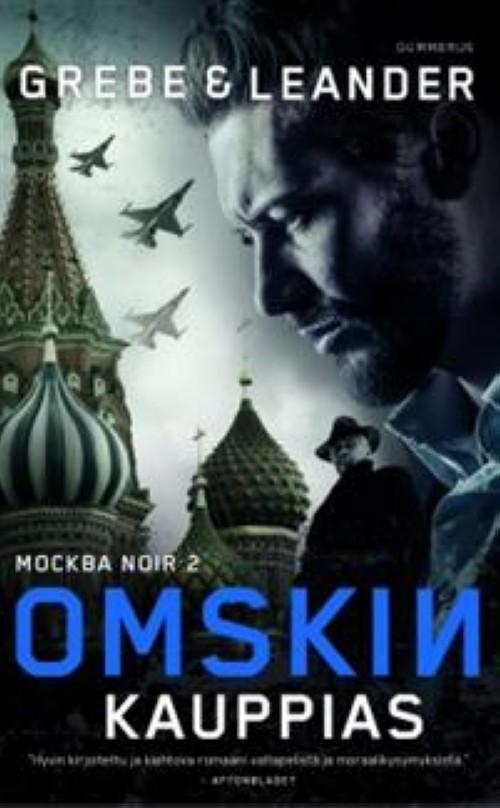 Omskin kauppias. Moskova noir trilogia. Moskova Noir 2