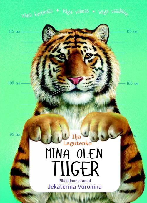 Mina olen tiiger