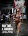 Putinlandia. Tarinoita Venäjältä