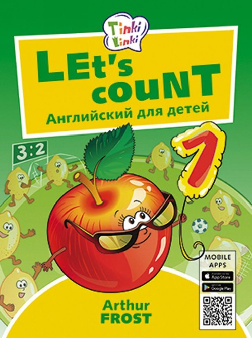 Uchimsja schitat / Let's count. Posobie dlja detej 3–5 let. QR-kod dlja audio. Anglijskij jazyk