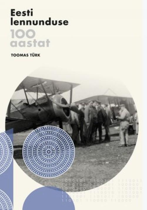 Eesti lennunduse 100 aastat