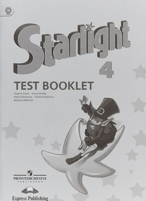 Starlight 4: Test Booklet / Anglijskij jazyk. 4 klass. Kontrolnye zadanija