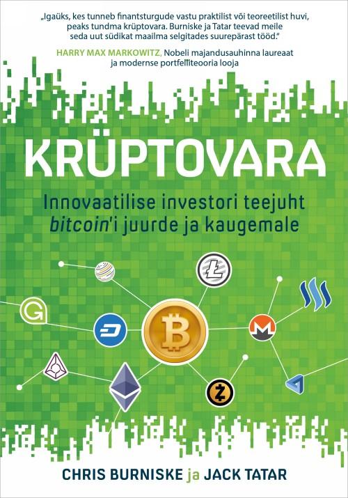 Krüptovara. innovaatilise investori teejuht bitcoin'i juurde ja kaugemale