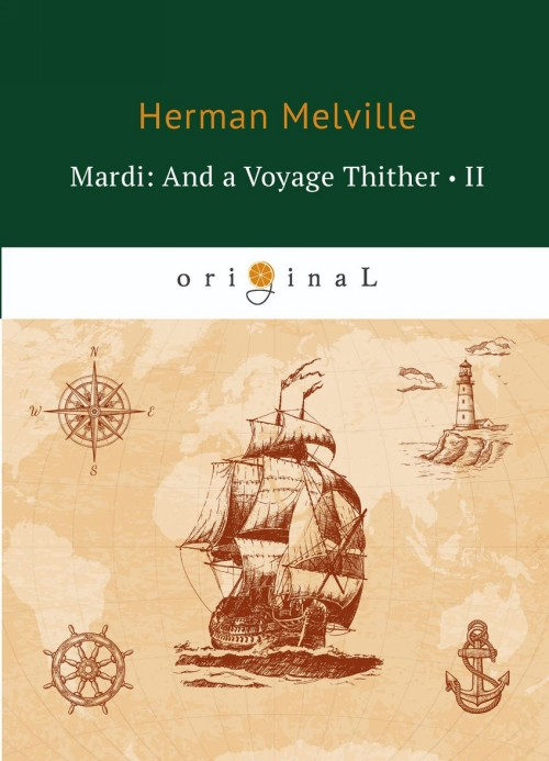 Mardi: And a Voyage Thither II