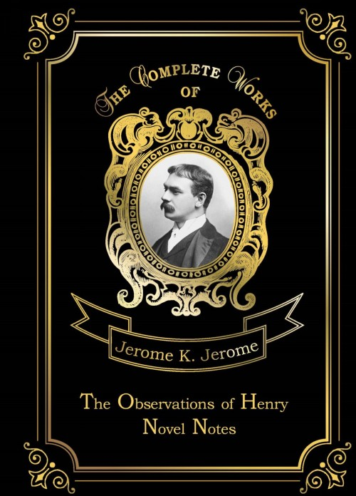 The Observations of Henry: Novel Notes