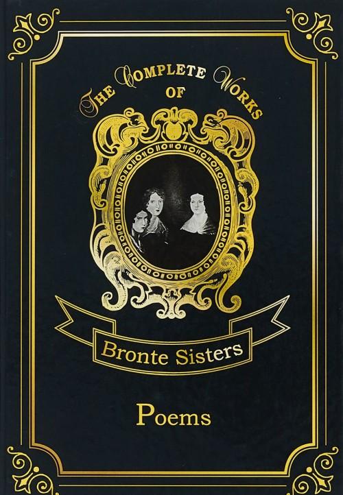 Bronte Anne, Bronte Charlotte, Bronte Emily: Poems