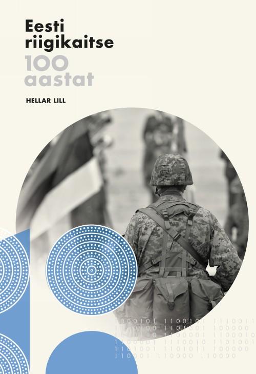 Eesti riigikaitse 100 aastat