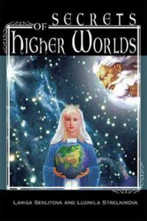 Secrets of Higher Worlds