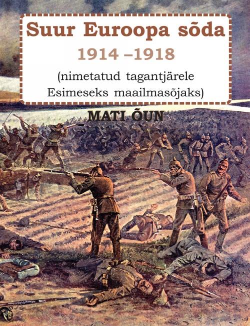Suur euroopa sõda 1914-1918