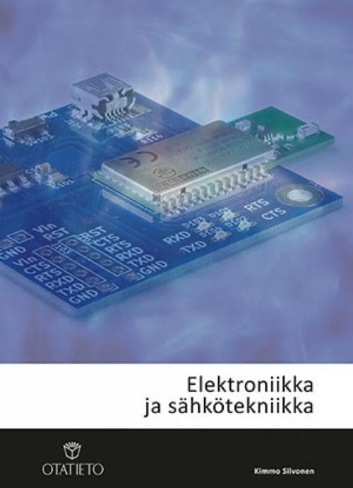 Kimmo Silvonen: Elektroniikka ja sähkötekniikka
