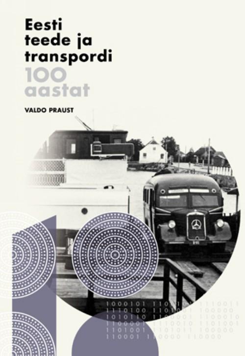 Eesti teede ja transpordi 100 aastat