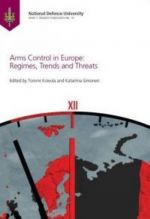 Arms Control in Europe Regimes, Trends and Threats