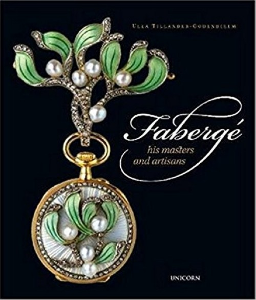 Fabergé. His Masters and Artisans