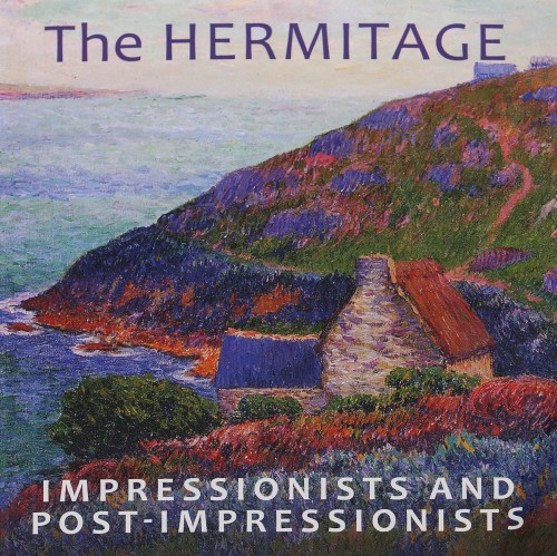 The Hermitage: Impressionists and Post-impressionists