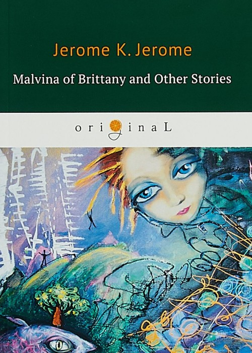 Malvina of Brittany and Other Stories