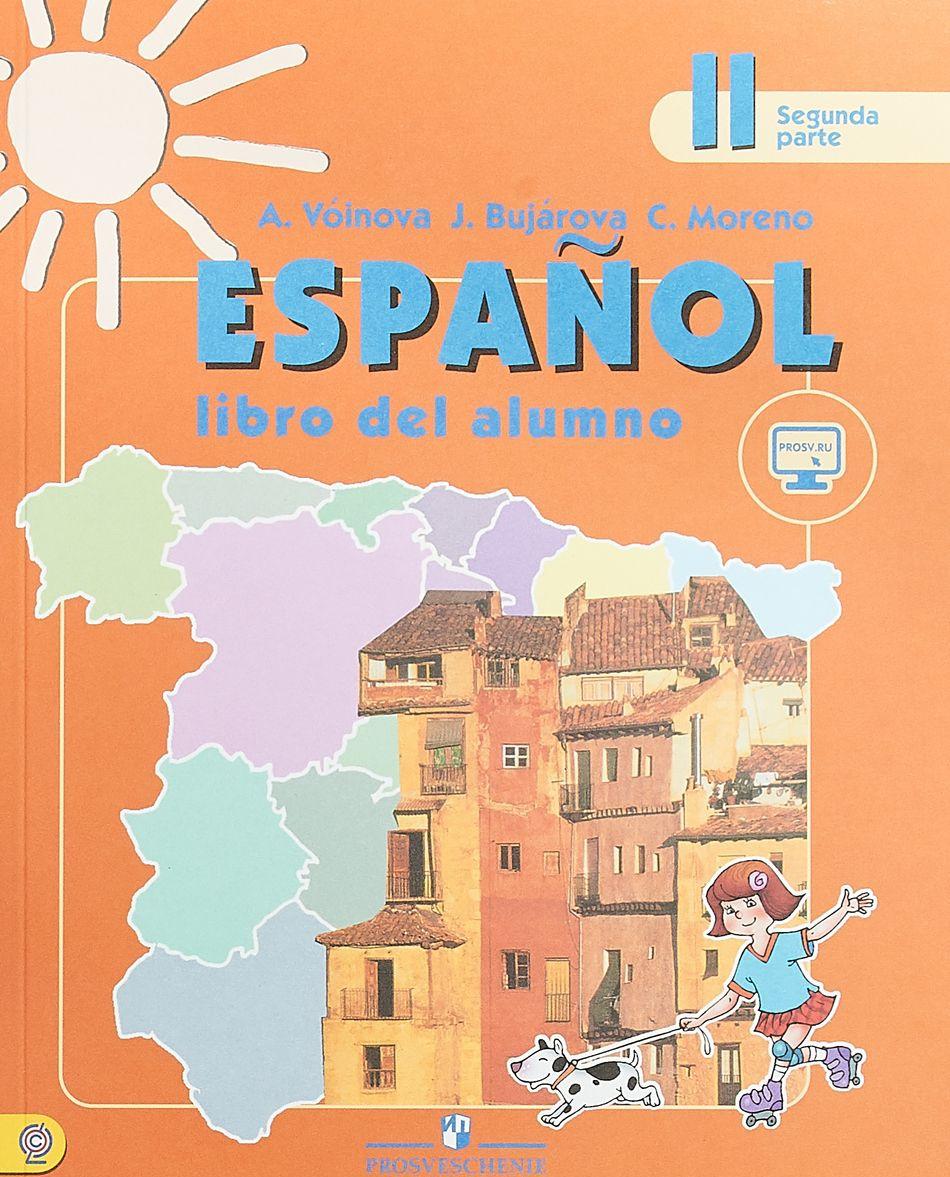 Espanol 2: Libro del Alumno / Ispanskij jazyk. 2 klass. Uchebnik. V 2 chastjakh. Chast 2