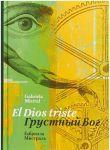 Grustnyj Bog/ El Dios triste (stikhotvorenija) (na russkom i ispanskom jazykakh)