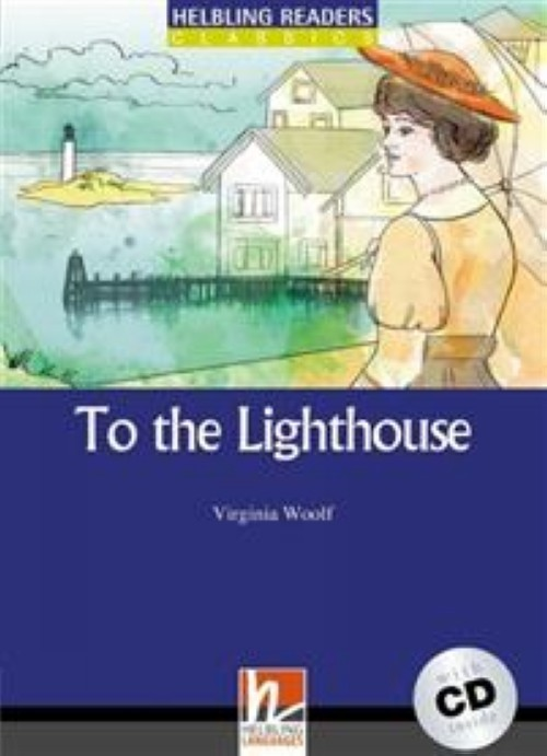 To the Lighthouse, mit 1 Audio-CD. Level 5 (B1)