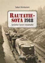 Rautatiesota 1918. Taistelut Savon rintamalla