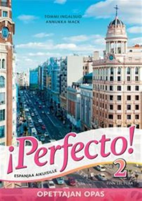 Perfecto! 2. Opettajan opas : Espanjaa aikuisille