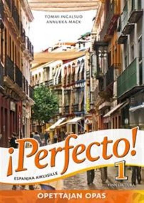Perfecto! 1. Opettajan opas : Espanjaa aikuisille