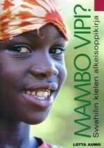 Mambo vipi? (Kirja ja cd-levy) Swahilin kielen alkeisoppikirja
