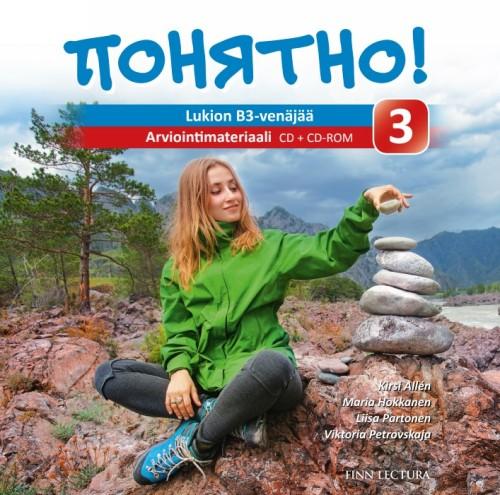 Ponjatno! 3 (cd   cd-rom). Arviointimateriaali : Lukion B-venäjää