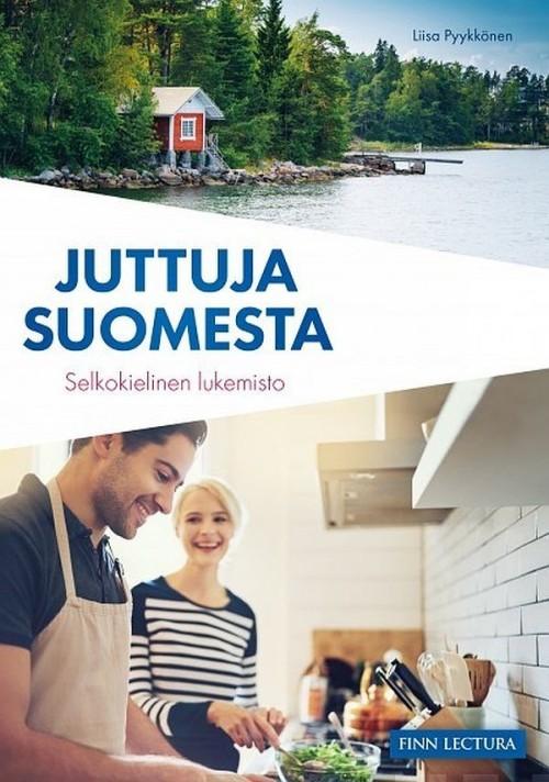 Juttuja Suomesta. Selkokielinen lukemisto