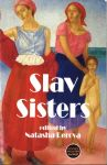 Slav Sisters: The Dedalus Book of Russian Women's Literature
