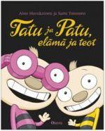 Tatu ja Patu, elämä ja teot