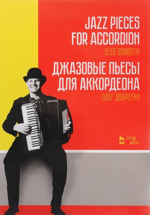 Dzhazovye pesy dlja akkordeona / Jazz Pieces for Accordion